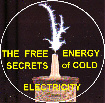 The Free Energy Secrets of Cold Electricity